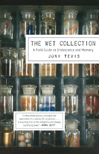 The Wet Collection: A Field Guide to Iridescence and Memory (Wet Collection compare prices)