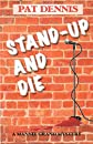 Stand-Up and Die