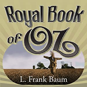 The Royal Book of Oz | [L. Frank Baum]