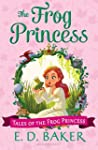 The Frog Princess (Tales of the Frog...