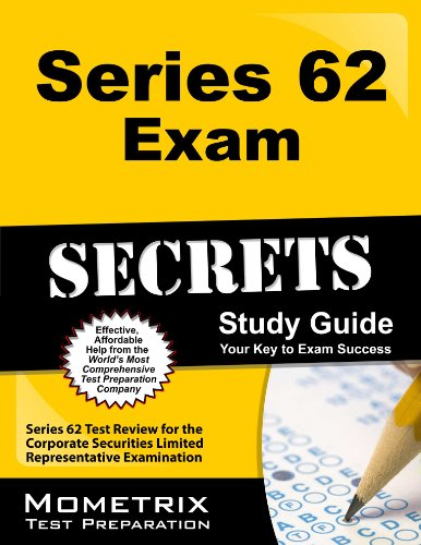 Series 62 Exam Secrets Study Guide: Series 62 Test Review for the Corporate Securities Limited Representative Examinatio