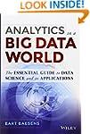 Analytics in a Big Data World: The Es...