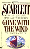 Scarlett: The Sequel to Margaret Mitchell's Gone with the Wind (0446363251) by Ripley, Alexandra