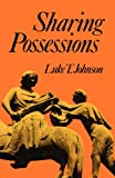 Sharing Possessions: Mandate and Symbol of Faith (0334023319) by Johnson, Luke Timothy
