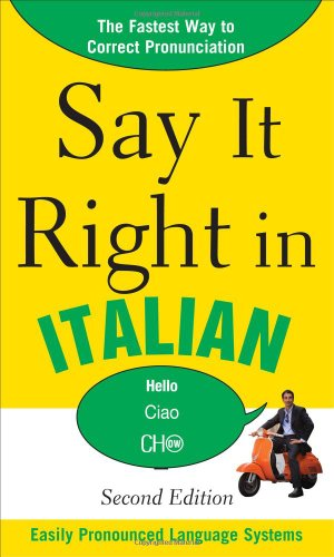 Say It Right in Italian, 2nd Edition (Say It Right! Series)