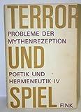 img - for Terror Und Spiel; Probleme Der Mythenrezeption book / textbook / text book