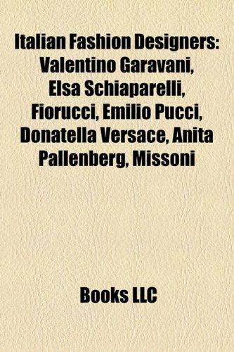 italian-fashion-designers-valentino-garavani-elsa-schiaparelli-fiorucci-giorgio-armani-emilio-pucci-