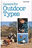 img - for Careers For Outdoor Types, (Choices) book / textbook / text book