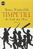 Timpetill - Die Stadt ohne Eltern: Roman
