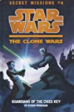 Guardians Of The Chiss Key (Turtleback School & Library Binding Edition) (Star Wars: The Clone Wars Secret Missions (Quality)) (0606236570) by Windham, Ryder