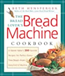 The Bread Lover's Bread Machine Cookb...