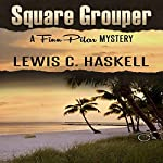 Square Grouper | Lewis C. Haskell