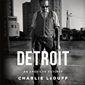 Detroit: An American Autopsy | [Charlie LeDuff]