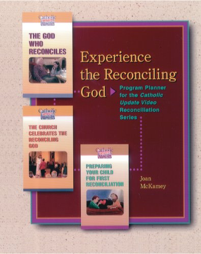 Experience the Reconciling God: Program Planner for the Catholic Update Video Reconciliation Series, Catholic Update Video