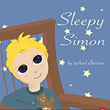 Sleepy Simon (       UNABRIDGED) by Rachael Albertson Narrated by Melissa Madole