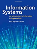Information Systems an Introduction to Informatics in Organizations