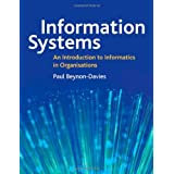 Information Systems: An Introduction to Informatics in Organisationsby Paul Beynon-Davies