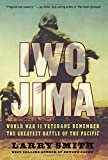 Iwo Jima: World War Ii Veterans Remember The Greatest Battle Of The Pacifi