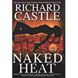 Naked Heat (Nikki Heat) ~ Richard Castle