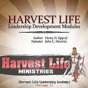 Harvest Life Leadership Development Modules Audiobook
