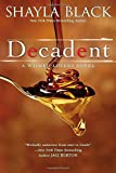 Decadent (A Wicked Lovers Novel)