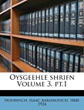 img - for Oysgeehle shrifn Volume 3, pt.1 (Yiddish Edition) book / textbook / text book