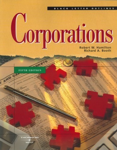 Black Letter on Corporations (Black Letter Outlines) 5th (fifth) Edition by Robert W. Hamilton (2006)