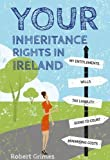 Robert Grimes Your Inheritance Rights in Ireland