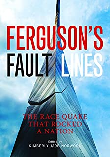 Book Cover: Ferguson's Fault Lines: The Race Quake That Rocked a Nation