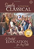 Simply Classical: A Beautiful Education for Any Child