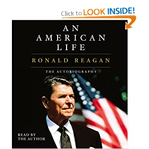 An American Life: Ronald Reagan by Ronald Reagan
