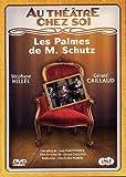 echange, troc Au Théâtre Chez Soi - Les Palmes De Monsieur Schutz