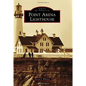 Point Arena Lighthouse (Images of America)