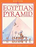 An Egyptian Pyramid (Inside Story) (0872262553) by Morley, Jacqueline