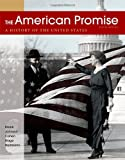 img - for The American Promise, Combined Volume: A History of the United States book / textbook / text book