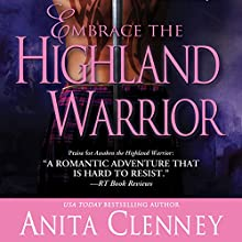 Embrace the Highland Warrior Audiobook by Anita Clenney Narrated by Susie Riddell