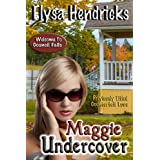 Maggie Undercover (Welcome to Council Falls) ~ Elysa Hendricks