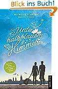Unter halbblauem Himmel: Ein Buch mit passendem Soundtrack von Gabriel Strack
