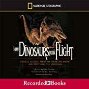How Dinosaurs Took Flight | [Christopher Sloan]