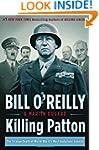 Killing Patton: The Strange Death of...