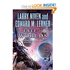 Fate of Worlds: Return from the Ringworld by Larry Niven and Edward M. Lerner