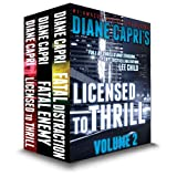 Licensed to Thrill Volume 2: Jess Kimball Thrillers: The Hunt for Justice Series ~ Diane Capri