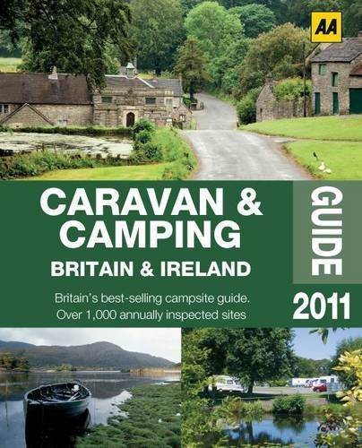 Caravan & Camping Britain 2011 (AA Caravan and Camping)