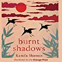 Burnt Shadows Audiobook by Kamila Shamsie Narrated by Jane McDowell