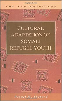 Cultural Adaptation of Somali Refugee Youth (The New