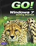 GO! with Windows 7 Getting Started wi...