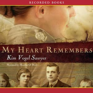 My Heart Remembers | [Kim Vogel Sawyer]