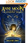 Anni Moon & The Elemental Artifact: A...