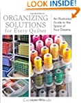 Organizing Solutions for Every Quilte...