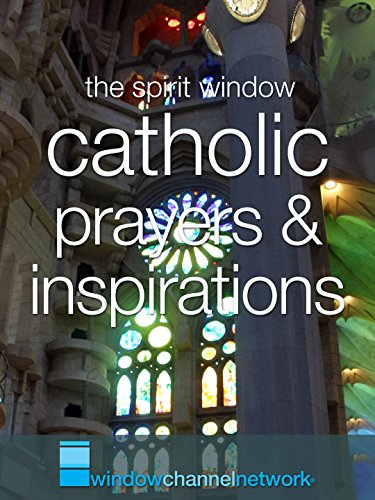 Catholic Prayers and Inspirations